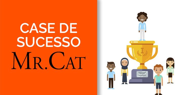 Case de Sucesso Mr. Cat: Solução de venda online