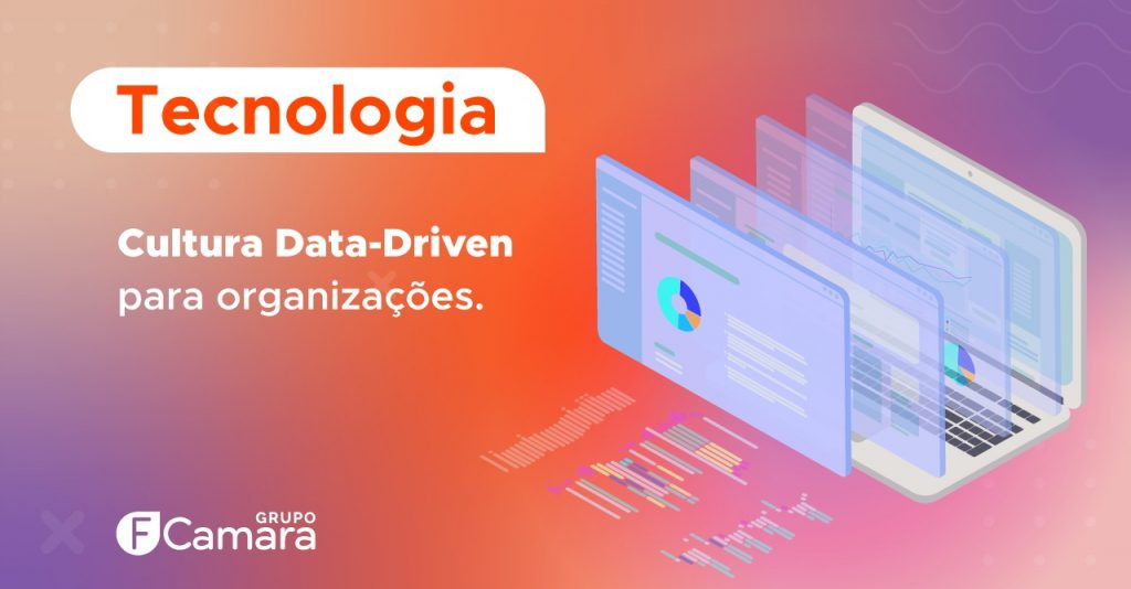 Cultura Data-Driven para organizações
