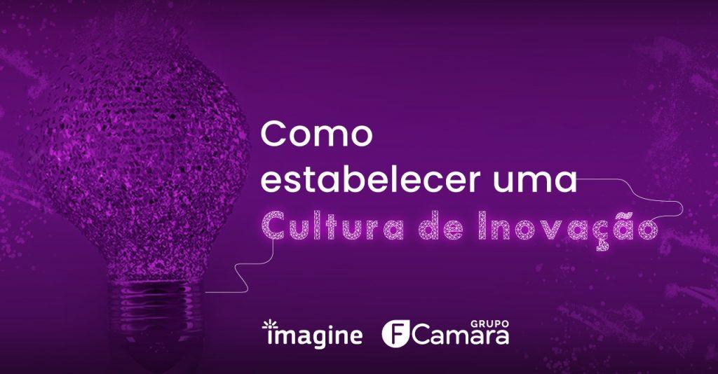 como estabelecer uma cultura de inovação
